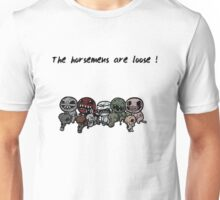 The horsemens are loose! Unisex T-Shirt