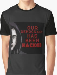 """Elliot """"our democracy has been hacked"""" Graphic T-Shirt"""