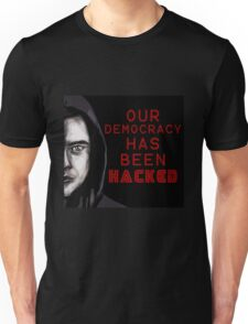 """Elliot """"our democracy has been hacked"""" Unisex T-Shirt"""