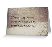 Ecclesiastes 3 Season Greeting Card