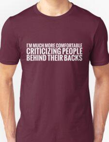 Criticizing Unisex T-Shirt