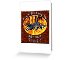 F-16 Falcon Heaven Don't Want Me Greeting Card
