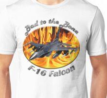 F-16 Bad To The Bone Unisex T-Shirt