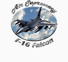 F-16 Falcon Air Supremacy Unisex T-Shirt