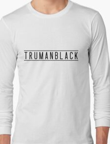 TRUMAN BLACK Long Sleeve T-Shirt
