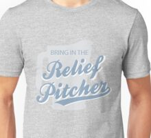 Bring in the relief pitcher (of beer) Unisex T-Shirt