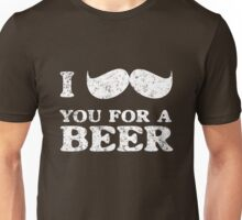 I mustache you for a beer Unisex T-Shirt
