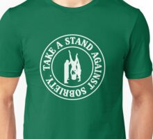 Take a stand against sobriety Unisex T-Shirt