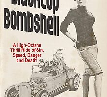 Blacktop Bombshell by Allen Pinney