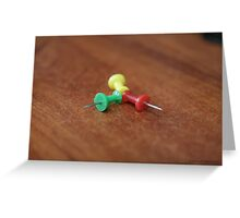 push pins Greeting Card