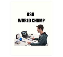 osu world champ Art Print