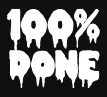 100% DONE | WHITE FONT by Crystal Friedman