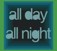 All day, all night by Diego de Sousa
