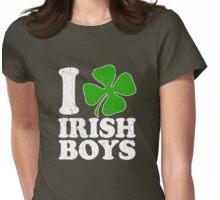 I Love Irish Boys! (Vintage Distressed Design) Womens Fitted T-Shirt