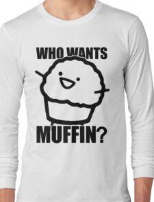 ASDFMOVIE 7 - Who wants muffin? Long Sleeve T-Shirt