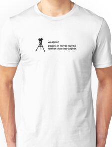 Objects in mirror (small, black) Unisex T-Shirt