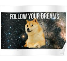 Doge- Follow Your Dreams  Poster