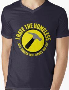 I Hate the Homeless Mens V-Neck T-Shirt