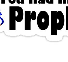 You had me at Prophase ! Sticker