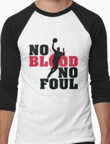 No blood no foul Men's Baseball ¾ T-Shirt