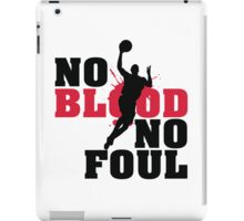No blood no foul iPad Case/Skin