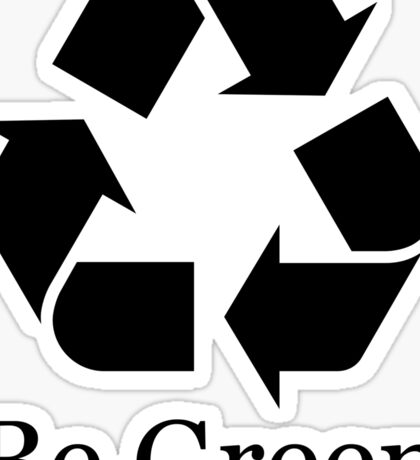 Be Green Sticker