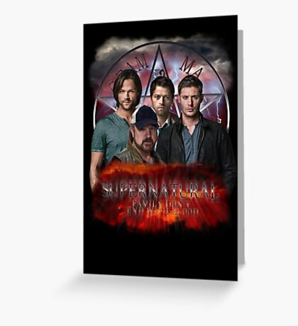 Supernatural Family dont end with blood 3  Greeting Card