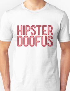 Hipster Doofus T-Shirt