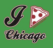 I Love Pizza Chicago by CarbonClothing