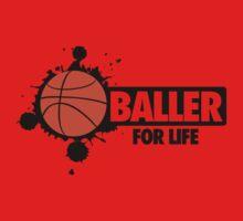 Baller for life Kids Clothes