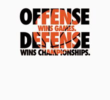 Offense wins games, defense wins championships Unisex T-Shirt