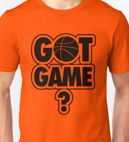 Basketball: Got Game? Unisex T-Shirt