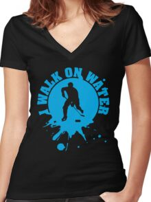 Hockey: I walk on water Women's Fitted V-Neck T-Shirt