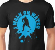 Hockey: I walk on water Unisex T-Shirt