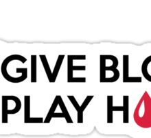 Give blood play hockey Sticker