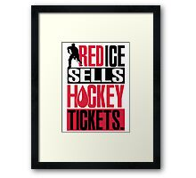 Red ice sells hockey tickets Framed Print