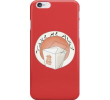 Take Me Away Chinese Take-Out iPhone Case/Skin