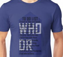 Dr WHO to do list Unisex T-Shirt