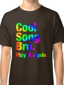 Cool Song Bro Classic T-Shirt
