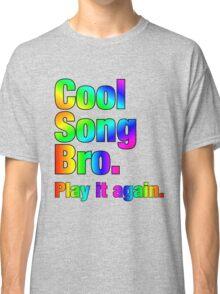 Cool Song Bro Classic T-Shirt