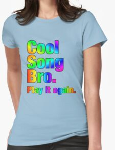 Cool Song Bro Womens Fitted T-Shirt