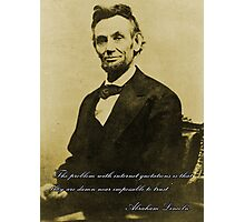 Internet Quotations with Abraham Lincoln Photographic Print