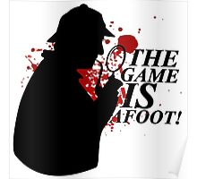 The Game is AFOOT! V.2 Poster