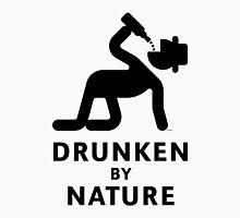 Drunken By Nature (Alcohol Party) Unisex T-Shirt