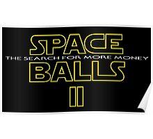 SPACE BALLS II Poster