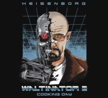 Heisenborg ... Waltinator 2 - Cooking Day by sumrow