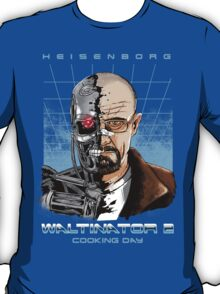 Heisenborg ... Waltinator 2 - Cooking Day T-Shirt