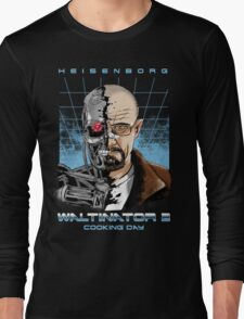 Heisenborg ... Waltinator 2 - Cooking Day Long Sleeve T-Shirt