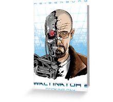 Heisenborg ... Waltinator 2 - Cooking Day Greeting Card