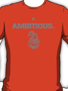 Slytherin. Ambitious. T-Shirt